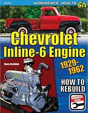 Chevrolet Inline-6 Engine 1929-1962: How to…