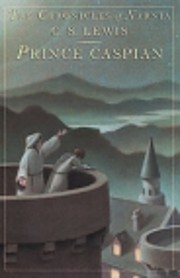 Prince Caspian: The Return to Narnia (The…