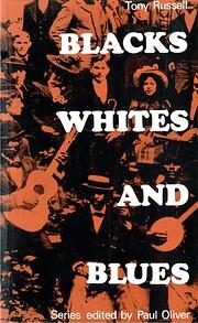 Blacks, whites and blues por Tony Russell