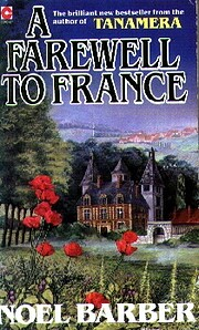 A Farewell to France by Noel. Barber
