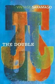 The Double – tekijä: José Saramago