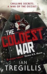 The Coldest War (The Milkweed Triptych) por…