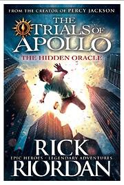 The Hidden Oracle (The Trials of Apollo Book…