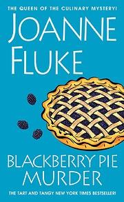 Blackberry Pie Murder (A Hannah Swensen…