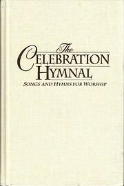 The Celebration Hymnal de Tom Fettke