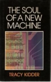 Soul of a New Machine de Tracy Kidder
