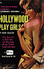 HOLLYWOOD PLAY GIRLS by Adam Coulter