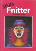 Mera fnitter : en rolig bok av kvinnor by…